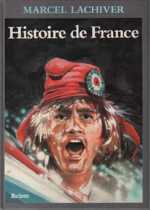 Histoire de France: Lachiver Marcel, Arrigoni