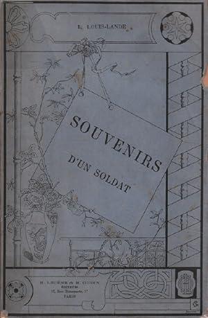SOUVENIRS D'UN SOLDAT. Les fusiliers marins au: Louis-lande