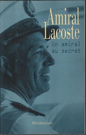 Amiral Lacoste - Un amiral au secret: Lacoste Pierre, Minella