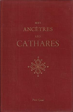 Mes ancetres les cathares