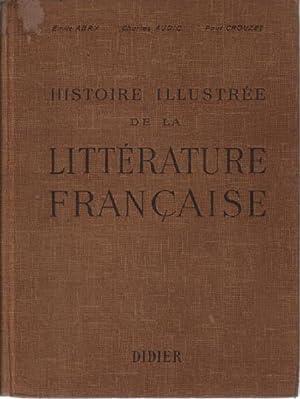 Histoire illustrée de la litterature française: Abry Emile /