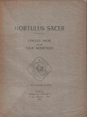 Hortulus sacer / l'enclos sacré de la