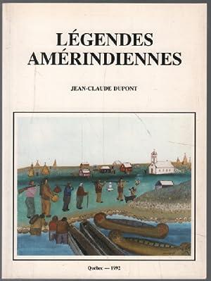 Légendes amérindiennes: Dupont Jean-Claude