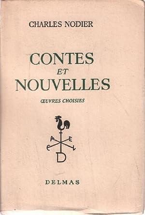 Contes et nouvelles / oeuvres choisies: Nodier Charles