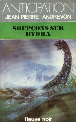 Soupcons sur hydra: Jean-Pierre Andrevon