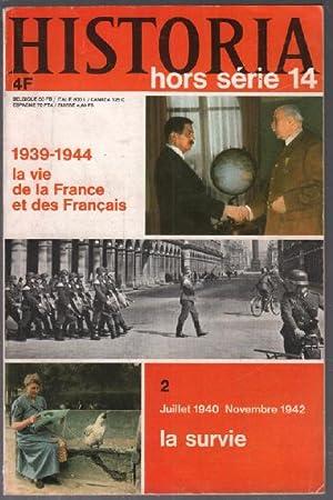 Juillet 1940 novembre 1942 : la survie: Collectif