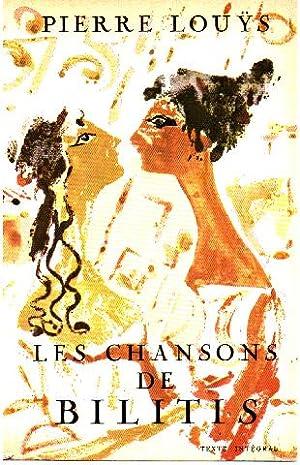 Les chansons de bilitis: Louys Pierre