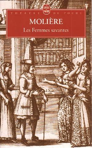 Les femmes savantes: Molière,