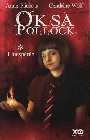 Oksa pollock, tome 1: Anne Plichota Et