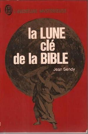 La lune clé de la bible: Sendy Jean