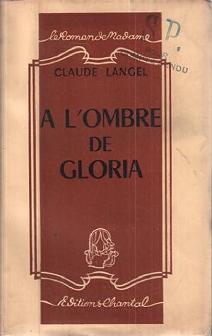 A l'ombre de gloria: Langel Claude