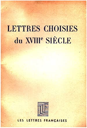 Lettres choisies du XVIII° siecle