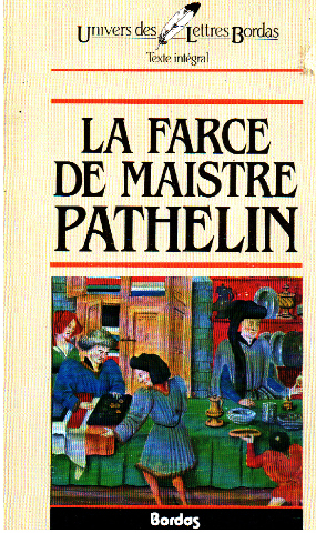 Farce de maistre pathelin by anonyme abebooks for What is farcical used for