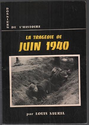 La tragédie de 1940: Saurel Louis