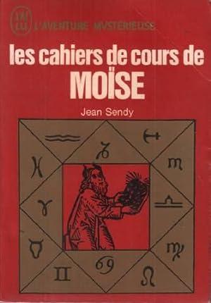 Les cahiers de cours de moise: Sendy Jean
