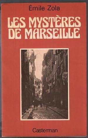Les mystères de Marseille: Emile ZOLA