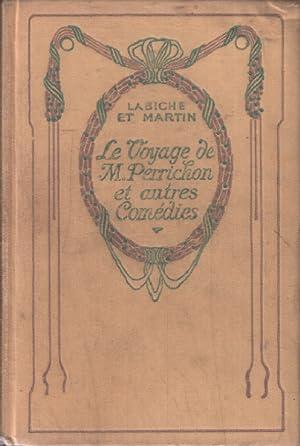 Le voyage de M. Perrichon et autres: Labiche Et Martin