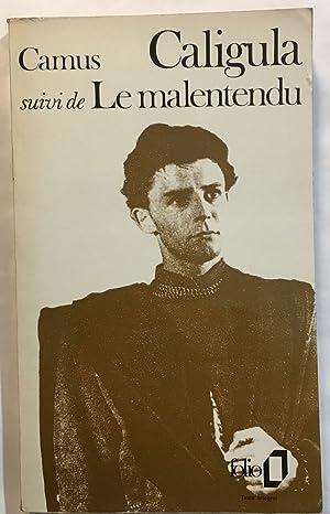 Caligula , Suivi de Le Malentendu: Albert Camus