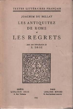 Les antiquitez de rome et les regrets: Du Bellay Joachim
