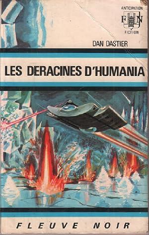 Les déracinés d'humania: Dastier Dan