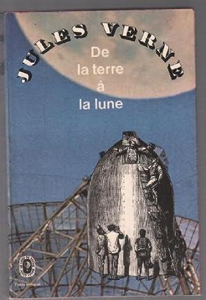 De la terre à la lune (: Verne Jules