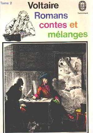 Romans contes et melanges/ tome 2: Voltaire