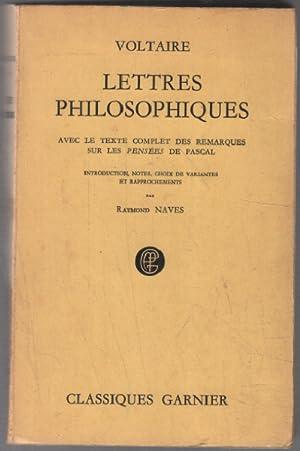 Lettres philosophiques ( avec le texte complet: Voltaire , Naves