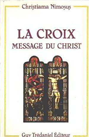 La Croix, Message Du Christ