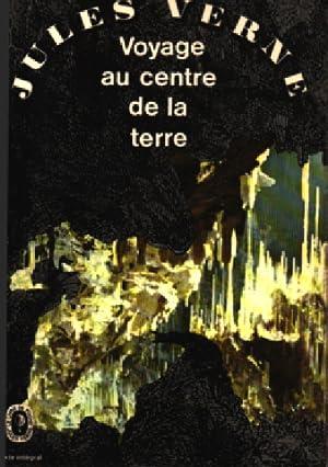 Voyage au centre de la terre: Verne Jules