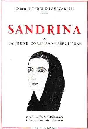 Sandrina ou la jeune corse sans sépulture: Turchini-zuccarelli Catherine