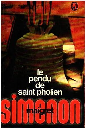 Le pendu de saint-pholien: Simenon