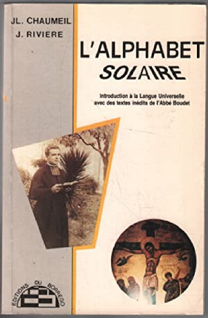 L'Alphabet solaire : Introduction à la langue: Chaumeil , Riviere