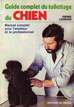 Guide complet du toilettage du chien