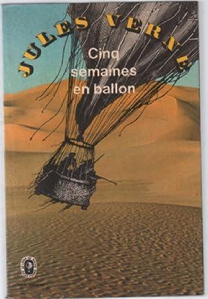Cinq semaines en ballon (texte intégral+illustrations): Verne Jules