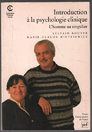 Introduction à la psychologie clinique : L'homme au singulier