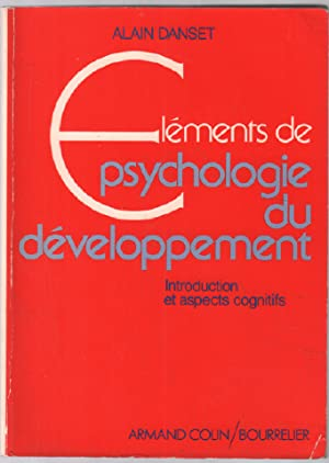 Elements de psychologie du developpement. introduction et aspects cognitifs
