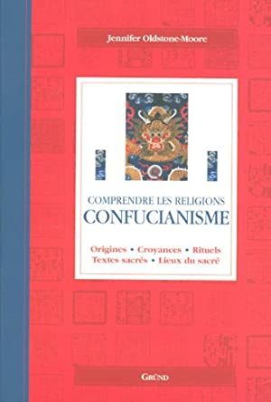 Confucianisme: Oldstone-Moore Jennifer, Houdebine