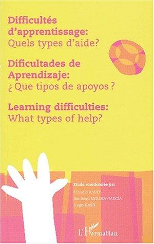Difficultés d'apprentissage : quels types d'aide ?: Santiago Molina Garcia,