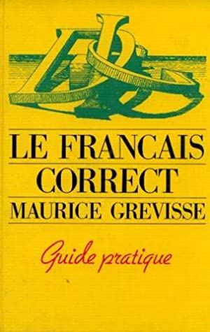 Le francais correct, guide pratique