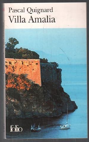 Villa Amalia: Pascal Quignard