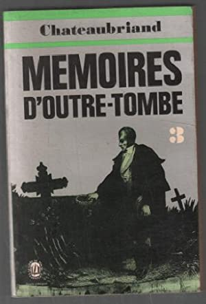 Mémoires d'Outre-tombe (tome 3 seul)
