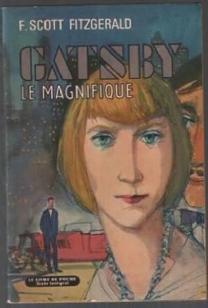 Gatsby le magnifique: Fitzgerald Scott