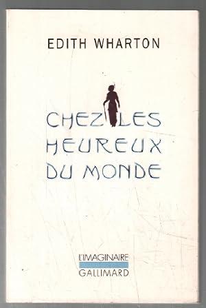 Chez Les Heureux Du Monde: Wharton Edith