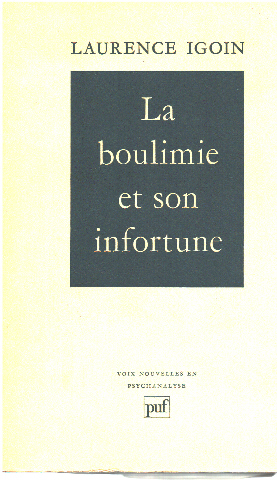 La Boulimie et Son Infortune