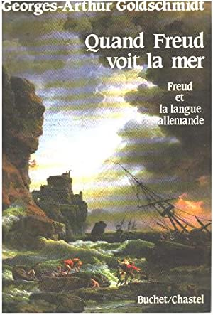 Quand Freud attend le verbe : Freud et la langue allemande, tome 2