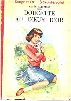Doucette au coeur d'or / illustrations de Jean Sidobre