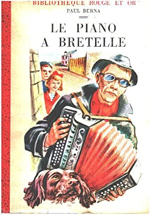 Le piano à bretelle/ illustrations de Pierre Dehay