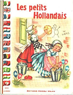 Les petits hollandais / illustrations de Mariapa