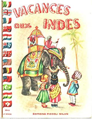 Vacances aux indes / illustrations de Mariapa