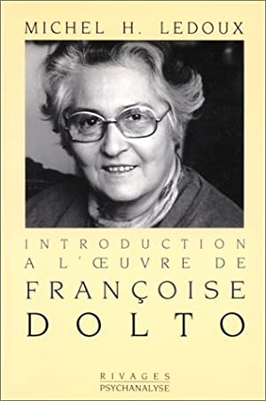 Introduction à l'oeuvre de Françoise Dolto